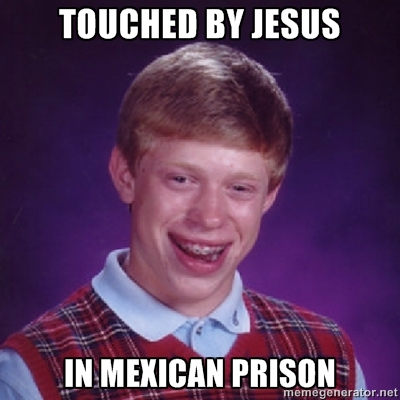 wtf regular video omg! meme lulz lul Lolz LOLWUT LOL life humor haha FUNNY ftgdw EPIC entertainment comedy blog Awesome all bad luck brian jesus mexican prison jail